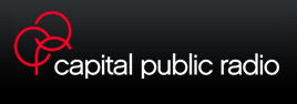 CAPITAL PUBLIC RADIO - SACRAMENTO