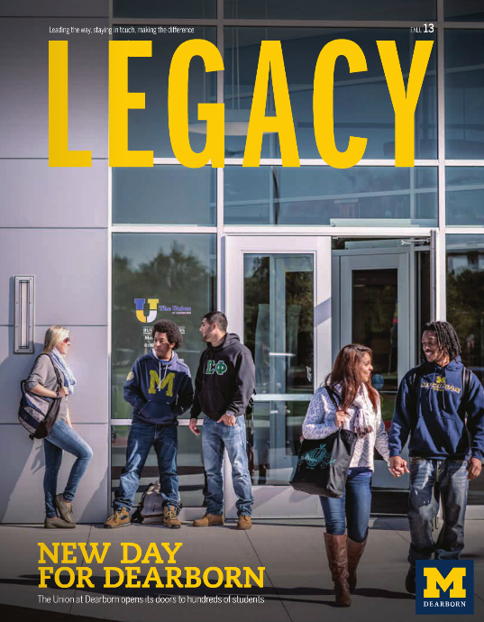 Legacy Magazine - U of Michigan Dearborn